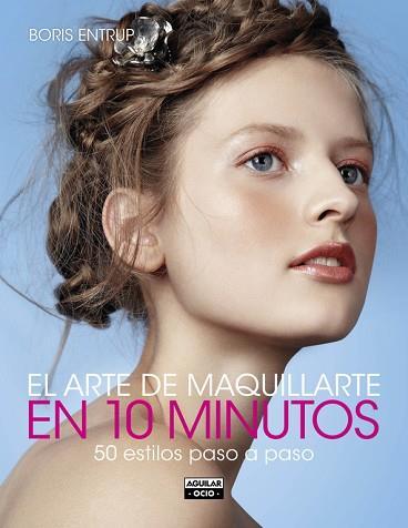 El arte de maquillarte en 10 minutos